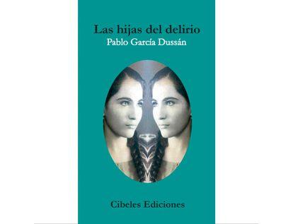 las-hijas-del-delirio-9789585656413
