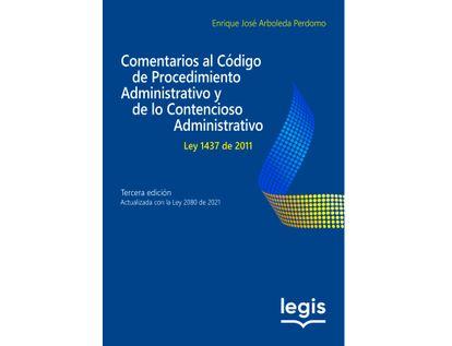 comentarios-al-nuevo-codigo-de-procedimiento-administrativo-3-ed-ley-1437-de-2011-ley-2080-de-2021-9789587971279