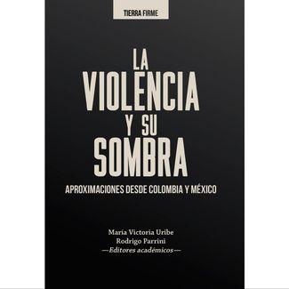 la-violencia-y-su-sombra-9789587845365