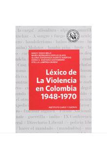 lexico-de-la-violencia-en-colombia-1948-1970-9789586113892