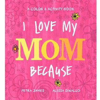 i-love-my-mom-because-9780593223918