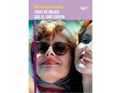 vidas-de-mujer-que-el-cine-cuenta-9788477748991