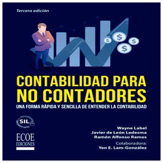 contabilidad-para-no-contadores-una-forma-rapida-y-sencilla-de-entender-la-contabilidad-9789587719499