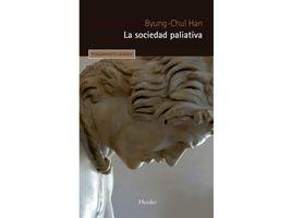 la-sociedad-paliativa-9788425446313