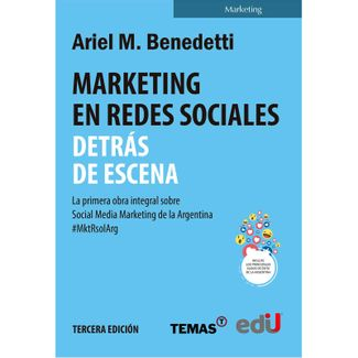 marketing-en-redes-sociales-detras-de-escena-la-primera-obra-de-social-media-marketing-de-la-argentina-3-edicion-9789587921496