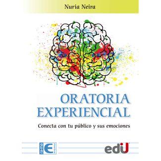 oratioria-experiencial-conecta-con-tu-publico-y-sus-emociones-9789587921601