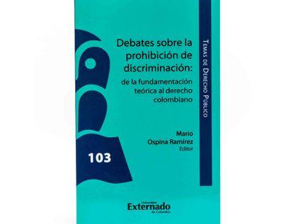 debates-sobre-la-prohibicion-de-discriminacion-de-la-fundamentacion-teorica-al-derecho-colombiano-9789587729887