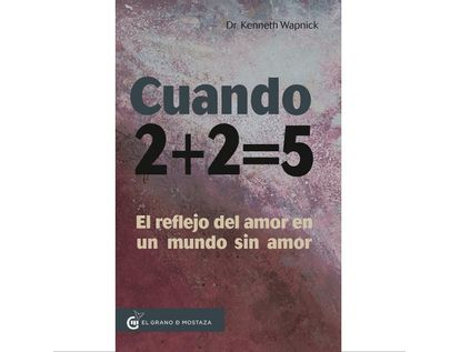 cuando-2-2-5-el-reflejo-del-amor-en-un-mundo-sin-amor-9788412312423