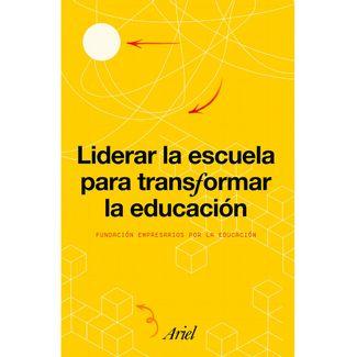 liderar-la-escuela-para-transformar-la-educacion-9789584294883