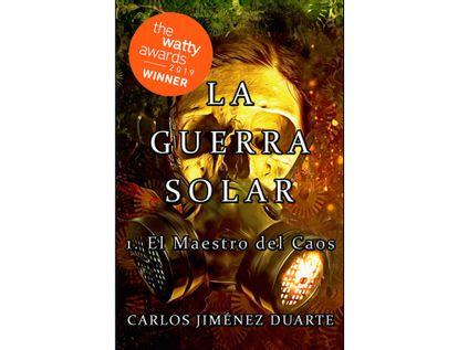 la-guerra-solar-1-el-maestro-del-caos-9789584926050