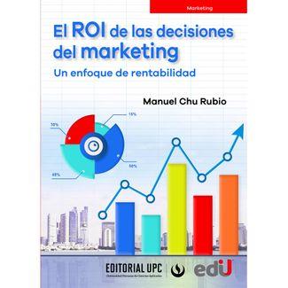 el-roi-de-las-decisiones-del-marketing-un-enfoque-de-rentabilidad-9789587922615
