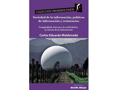 sociedad-de-la-informacion-politicas-de-informacion-y-resistencias-9789585555020