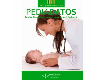 pediadatos-tablas-formulas-y-valores-normales-en-pediatria-9789584803153