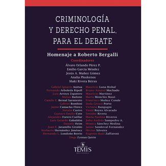 criminologia-y-derecho-penal-para-el-debate-homenaje-a-roberto-bergalli-9789583517976