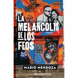 la-melancolia-de-los-feos-9789584293176