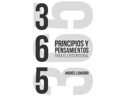 365-principios-y-pensamientos-para-el-exito-integral-9789585341029