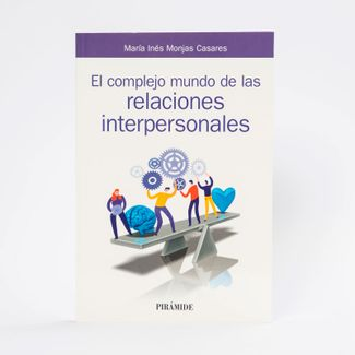el-complejo-mundo-de-las-relaciones-interpersonales-9788436841817