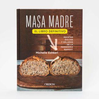 masa-madre-recetas-dulces-y-saladas-de-la-panaderia-margot-9788441543409