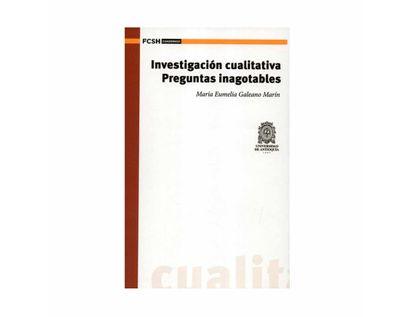 investigacion-cualitativa-preguntas-inagotables-9789585157507