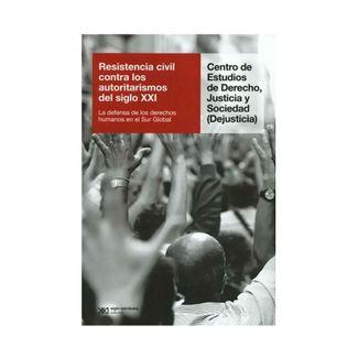 resistencia-civil-contra-los-autoritarismos-del-siglo-xxi-la-defensa-de-los-derechos-humanos-en-el-sur-global-9789586656689