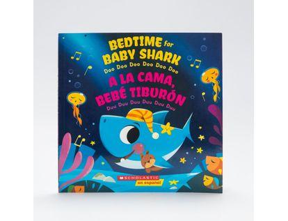 bedtime-for-baby-shark-a-la-cama-bebe-tiburon-9781338630992