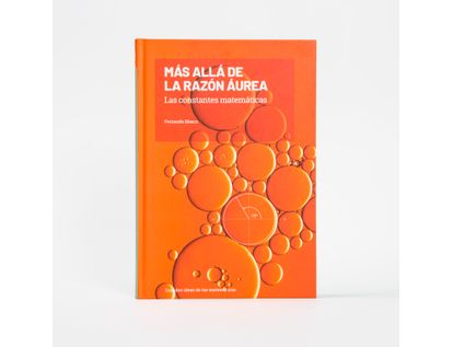 mas-alla-de-la-razon-aurea-las-constantes-matematicas-9788417506889