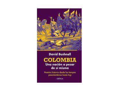 colombia-una-nacion-a-pesar-de-si-misma-9789584295774