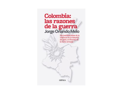 colombia-las-razones-de-la-guerra-9789584296436