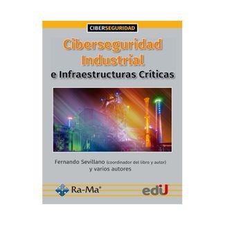 ciberseguridad-industrial-e-infraestructuras-criticas-9789587922844