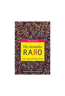 un-mundo-raro-cronicas-y-relatos-del-narrador-de-cronicas-9789583064166