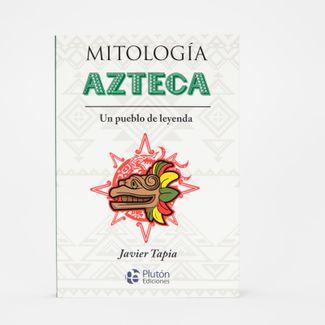 mitologia-azteca-un-pueblo-de-leyenda-9788417928490