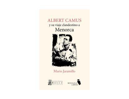 albert-camus-y-su-viaje-clandestino-a-menorca-9789585445642
