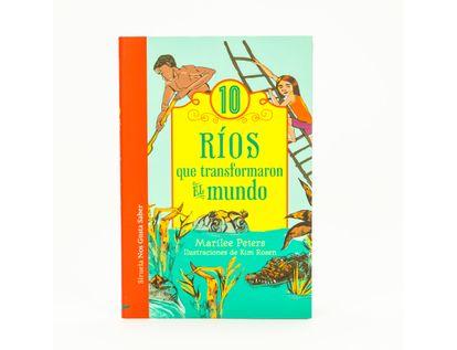 10-rios-que-transformaron-el-mundo-9788416465835