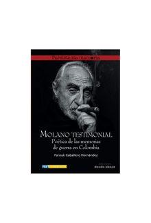 molano-testimonial-poetica-de-las-memorias-de-guerra-en-colombia-9789585555488