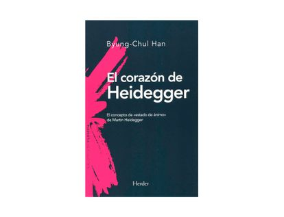 el-corazon-de-heidegger-el-concepto-de-estado-de-animo-de-martin-heidegger-9788425441073