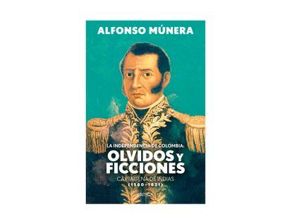 la-independencia-de-colombia-olvidos-y-ficciones-9789584297501