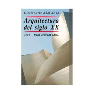 diccionario-akal-de-la-arquitectura-del-siglo-xx-9788446017479