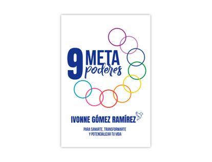 9-metapoderes-para-sanarte-transformarte-y-potencializar-tu-vida-9789585341067